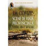 Scene de viata provinciala - J.M. Coetzee, editura Humanitas