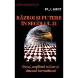 Razboi si putere in secolul 21 - Paul Hirst, editura Antet Revolution