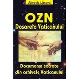 OZN. Dosarele Vaticanului - Alfredo Lissoni, editura Antet Revolution