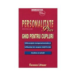 Personalitate plus. Ghid pentru cupluri - Florence Littauer, editura Business Tech