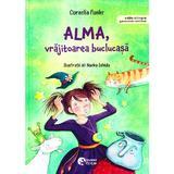 Alma, vrajitoarea buclucasa - Cornelia Funke, editura Booklet