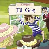 Dl. Goe - I.L. Caragiale, editura All