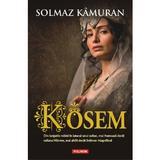 Kosem - Solmaz Kamuran, editura Polirom