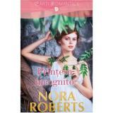 Printesa incognito - Nora Roberts, editura Litera