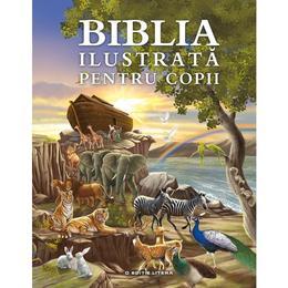 Biblia ilustrata pentru copii, editura Litera