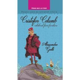 Cristofor Columb, calatorul fara frontiere - Alessandro Gatti, editura Litera