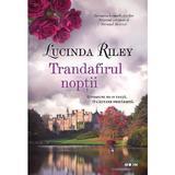 Trandafirul noptii - Lucinda Riley, editura Litera