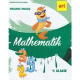 Matematica - Clasa 4 lb. germana - Mariana Mogos, editura Grupul Editorial Art