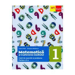 Matematica si explorarea mediului - Caiet - Clasa 1 Partea 2 - Tudora Pitila, Cleopatra Mihailescu, editura Grupul Editorial Art