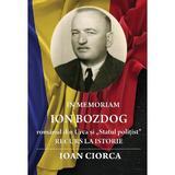 In Memoriam Ion Bozdog - Ioan Ciorca, editura Casa Cartii De Stiinta