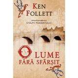 O lume fara sfarsit (necartonat) - Ken Follett, editura Rao