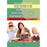 Elemente de didactica aplicata in invatamantul prescolar - Daniela Jeder, editura Didactica Publishing House