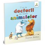 O zi cu doctorii din lumea animalelor - Sharon Rentta, editura Gama