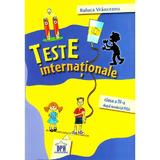 Teste internationale - Clasa 4 - Raluca Vranceanu, editura Didactica Publishing House