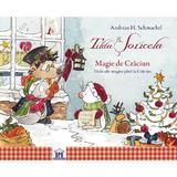 Tilda Soricela. Magie de Craciun. 24 de zile magice - Andreas H. Schmachtl, editura Didactica Publishing House