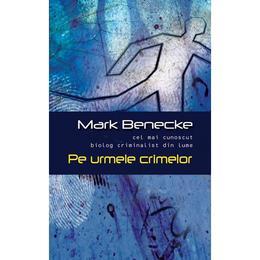 pe-urmele-crimelor-mark-benedecke-editura-rao-1.jpg