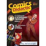 Comics Didactic. Vol. 1 2017 - Benzi desenate pentru elevi, editura Mioritics