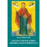 Sfantul munte Athos. Gradina Maicii Domnului - Monah Pimen Vlad, editura Bunavestire
