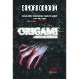 origami: omul de hartie - sandra coroian