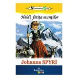 Heidi, fetita muntilor - Johanna Spyri, editura Prestige