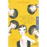 Domnisoara Brodie in floarea varstei - Muriel Spark, editura Vellant
