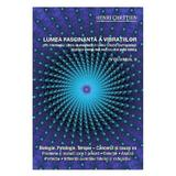 Lumea fascinanta a vibratiilor vol.5 - Henri Chretien, editura Ganesha