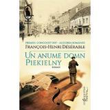 Un anume domn Piekielny - Francois-Henri Deserable, editura Humanitas