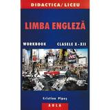 Limba Engleza Cls 10-12 - Cristina Pipos, editura Aula