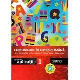 Comunicare in limba romana - Clasa 1 - Caiet de aplicatii - Anca Veronica Taut, Elena Lapusan, editura Sinapsis