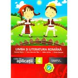 Limba si literatura romana - Clasa 4 - Caiet de aplicatii - Anicuta Todea, Anca Veronica Taut, editura Sinapsis