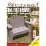 Constructii usoare pentru curte si gradina, editura Mast