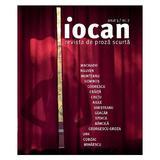 Iocan - Revista de proza scurta anul 3, nr.7, editura Vellant