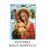 Psaltirea Maicii Domnului, editura Biserica Ortodoxa Romana