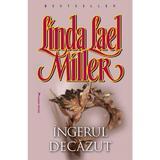 Ingerul decazut - Linda Lael Miller, editura Miron