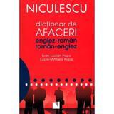 Dictionar de afaceri englez-roman - Ioan Lucian Popa, Lucia Mihaela Popa, editura Niculescu