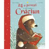 24 de povesti de citit inainte de Craciun - Brigitte Weninger, Eve Tharle, editura Nemira