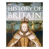 History of Britain and Ireland. The definitive visual guide, editura Penguin Books