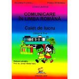 Comunicare in limba romana - Clasa 2 - Caiet - Nicoleta Frumosu, Mirela Mihailescu, editura Lizuka Educativ