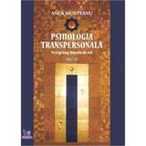 Psihologia transpersonala Vol.1 - Anca Munteanu, editura For You