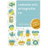 Comunicare.ortografie.ro - Clasa 4, editura Nomina