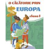O calatorie prin Europa - Clasa 1, editura Nomina
