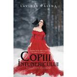 Neamul corbilor Vol.1: Copiii intunericului - Lavinia Calina, editura Herg Benet
