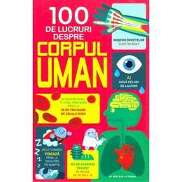 thumb 100 de lucruri despre corpul uman alex frith minna lacey editura litera 1 - 100 de lucruri despre corpul uman - Alex Frith, Minna Lacey, editura Litera