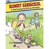 Blonsky Gandacelul si foarte lunga lui lista de interdictii - E. S. Redmond, editura Aramis