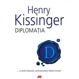 Diplomatia ed.5 - Henry Kissinger, editura All