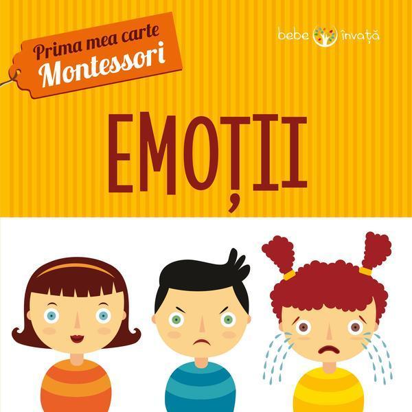 Prima Mea Carte Montessori Emotii Editura Litera Estetoro