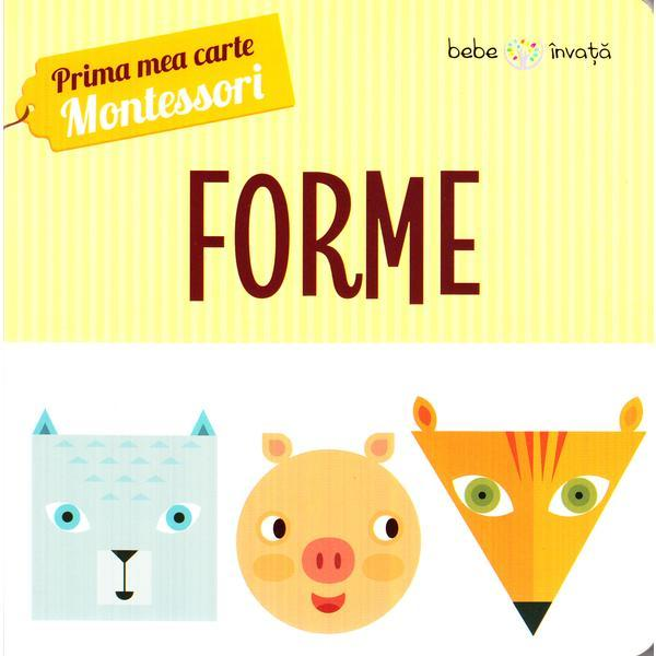 Prima Mea Carte Montessori Forme Editura Litera Estetoro