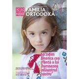 Familia ortodoxa Nr. 11 (118) Noiembrie 2018, editura Familia Ortodoxa
