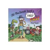 Old MacDonald Heard a Parp from the Past, editura Harper Collins Childrens Books