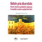 Unitate prin diversitate - Florea Firan, editura Scrisul Romanesc